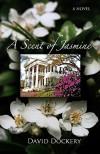 A Scent of Jasmine - David Dockery