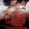 Nice Girls Don't Bite Their Neighbors  - Molly Harper, Amanda Ronconi