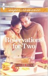 Reservations for Two (Harlequin LP Superromance Series #1834) - Jennifer Lohmann