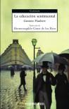 La educación sentimental - Gustave Flaubert, Hermenegildo Giner de los Ríos