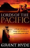 Lords of the Pacific - Grant Hyde