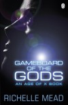 Gameboard of the Gods (Age of X #1) - Richelle Mead