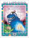Cumpleanos de Dinosaurio - Monica Weiss