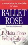 Ballet Rose - Francisco Moita Flores