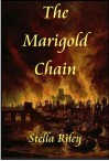 The Marigold Chain - Stella Riley