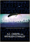 Silent Dances (Starbridge #2) - A.C. Crispin,  Kathleen O'Malley