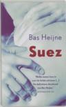 Suez - Bas Heijne