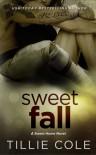 Sweet Fall - Tillie Cole