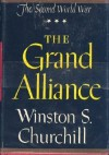 The Grand Alliance (The Second World War, Vol. 3) - Winston Churchill