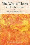 The Way of Thorn and Thunder - Daniel Heath Justice