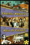 Fractal Paisleys - Paul Di Filippo