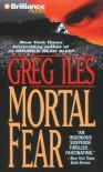 Mortal Fear (Mississippi #1) - Greg Iles