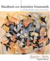 Handbuch zur deutschen Grammatik: Wiederholen und Anwenden - Jamie Rankin, Larry D. Wells
