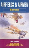 Airfields and Airmen: Somme - Mike O'Connor