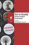 Gezi ve Sosyoloji: Nesneyle Yüzleşmek Nesneyi Kurmak - Emrah Göker, Vefa Saygın Öğütle