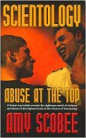 Scientology - Abuse At the Top - Amy Scobee