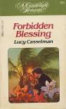 Forbidden Blessing (Candleling Romance #591) - Lucy Casselman
