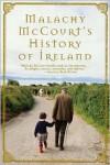 Malachy McCourt's History of Ireland - Malachy McCourt