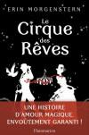 Le Cirque des rêves - Erin Morgenstern, Sabine Porte