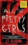 All The Pretty Girls  - J.T. Ellison