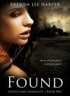 FOUND (Angels and Gargoyles Book 1) - Brenda L. Harper