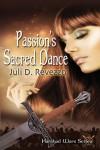 Passion's Sacred Dance (Harshad Wars, #1) - Juli D. Revezzo