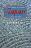 The Making of Modern Japan - Kenneth B. Pyle, James Miller, Pat Wakeley, Karen Wise, David A. Libby