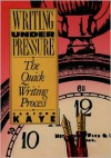 Writing Under Pressure: The Quick Writing Process (Oxford paperbacks) - Sanford Kaye