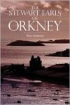 The Stewart Earls of Orkney -