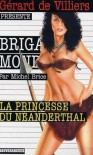 La Princesse Du Neanderthal - Michel Brice