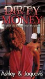 Dirty Money - Ashley Antoinette Snell, JaQuavis Coleman