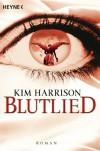Blutlied: Die Rachel-Morgan-Serie 5 - Roman (German Edition) - Vanessa Lamatsch