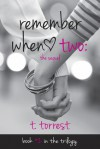 Remember When 2: The Sequel (Remember Trilogy, #2) - T. Torrest