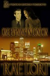One Evening in London - Rae Lori