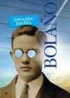 Gwiazda daleka - Roberto Bolaño
