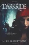 Darkride - Laura Bradley Rede