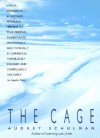 The Cage - Audrey Schulman