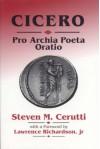 Cicero: Pro Archia Poeta Oratio (Latin Edition) - Steven M. Cerutti;Cicero