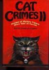 Cat Crimes II - Martin Harry Greenberg