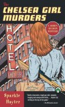 The Chelsea Girl Murders (A Robin Hudson Mystery) - Sparkle Hayter