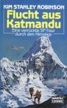 Flucht aus Katmandu: Eine verruckte SF-Tour durch den Himalaja - Kim Stanley Robinson, Uwe Anton