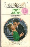 Taken Over (Harlequin Presents) - Penny Jordan