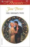 The Sheikh's Wife (Surrender To The Sheikh) (Harlequin Presents) - Jane Porter