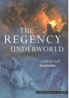 The Regency Underworld, REV - Donald A. Low