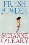 Fresh Powder (A Winter Romance) - Susanne O'Leary