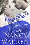 Crazy Ride: A Changing Gears Novel - Nancy Warren
