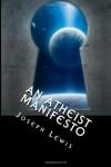 An Atheist Manifesto - Joseph Lewis