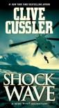 Shock Wave (Dirk Pitt, #13) - Clive Cussler
