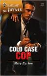 Cold Case Cop - Mary Burton