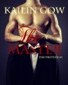 The Master (The Protege #3) - Kailin Gow